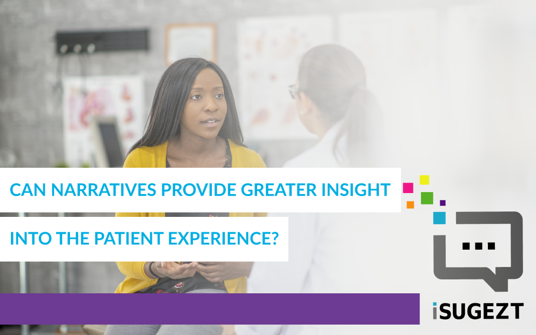 Can Narratives Provide Greater Insight Into The Patient Experience?